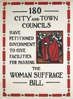poster - 180 city and town councils have petitioned government to give facilities for passing the woman suffrage bill